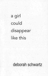Schwartz-GirlCouldDisappear_cover